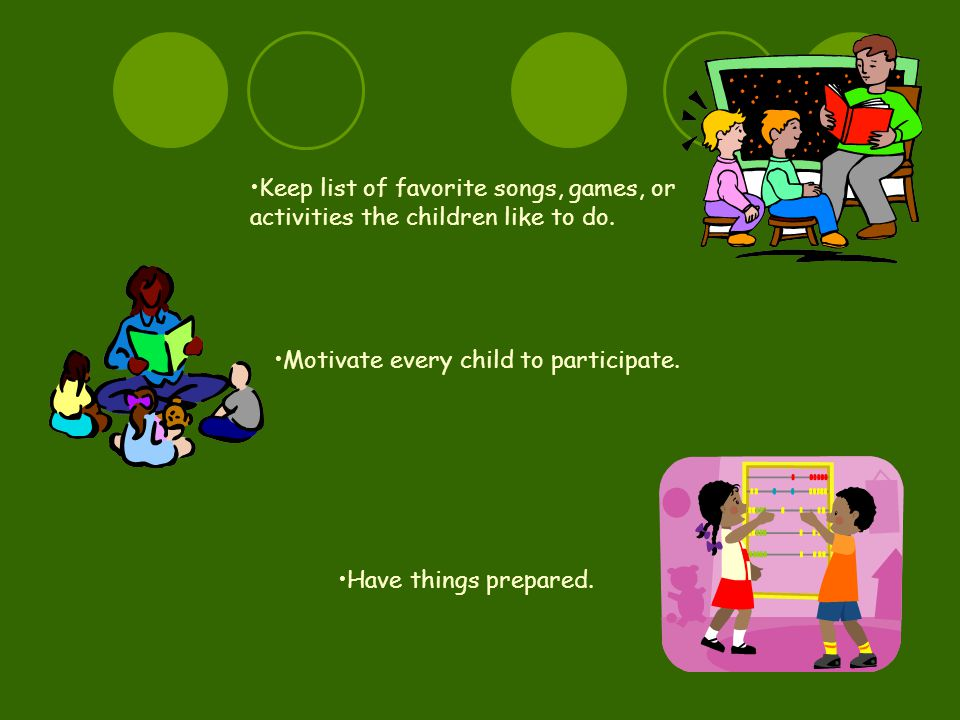 Motivate every child to participate.