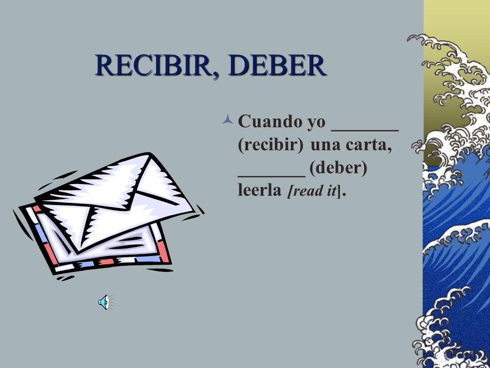 Escribir Yo escribo muchas cartas, pero mi hermana no escribe cartas.