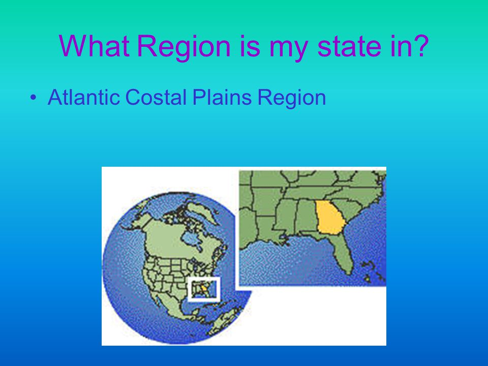 What Region is my state in Atlantic Costal Plains Region