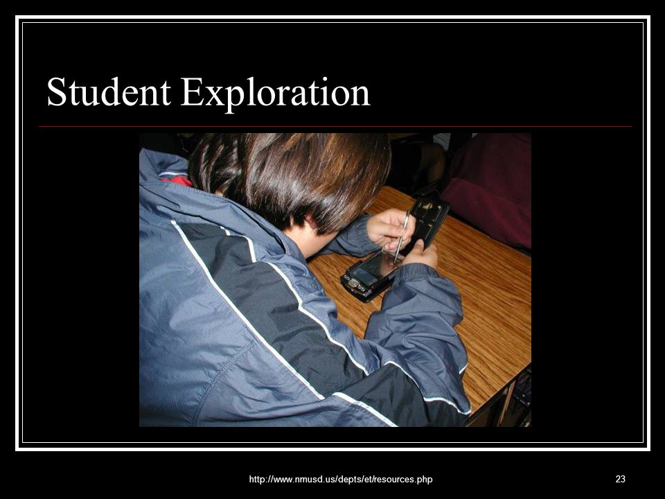 http://www.nmusd.us/depts/et/resources.php23 Student Exploration