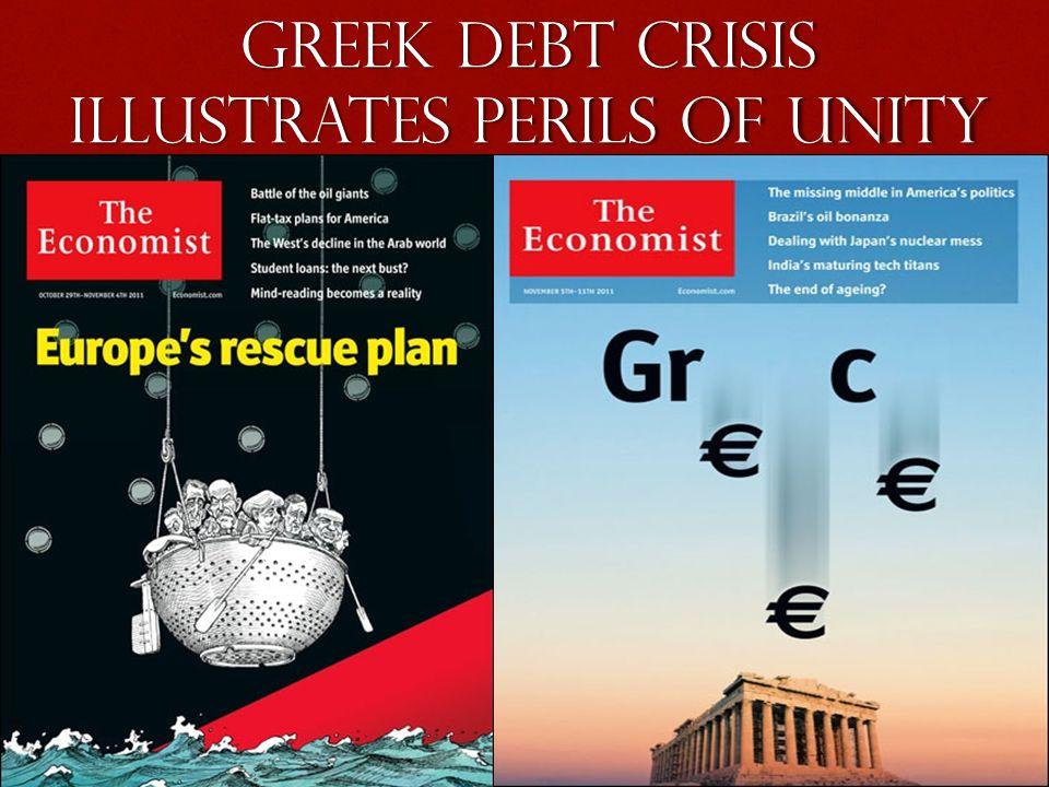 Greek debt crisis illustrates perils of unity