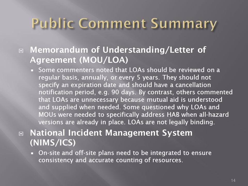  Memorandum of Understanding/Letter of Agreement (MOU/LOA)  Some commenters noted that LOAs should be reviewed on a regular basis, annually, or every 5 years.
