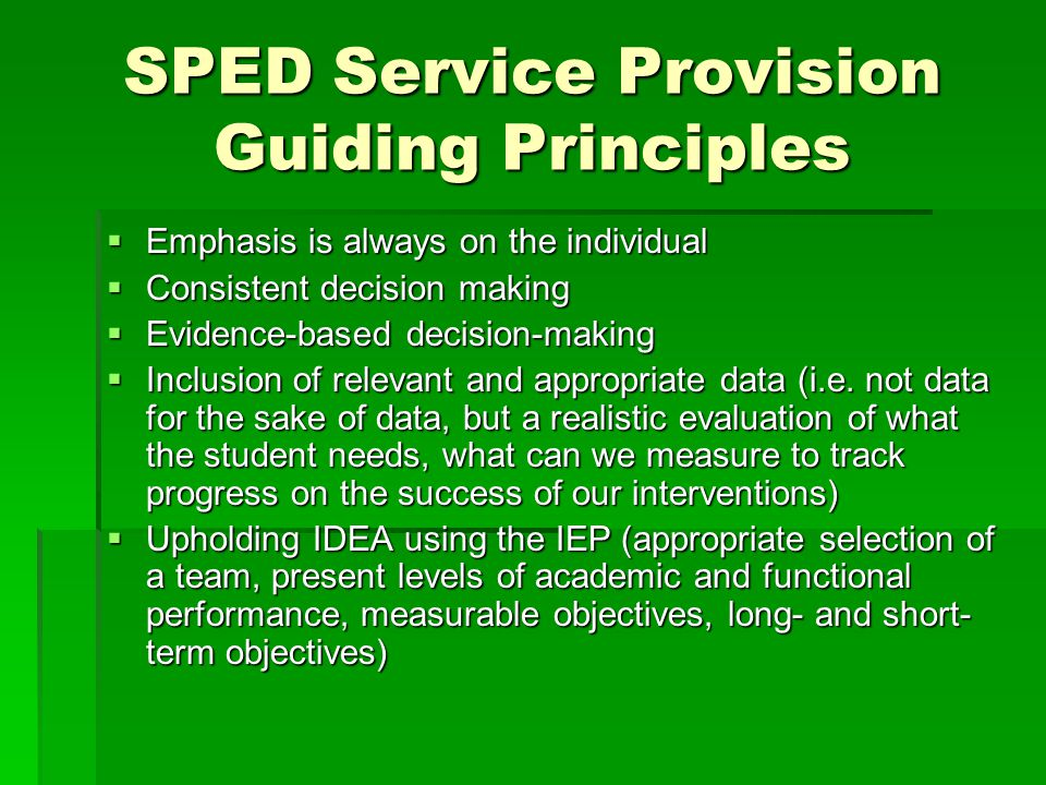 Examples of Possible Service Delivery of both ELD and SPED  During ELD instruction, a special education teacher, or assistant under the direction of the teacher, can provide support by modifying the assignment, providing additional directions and frequent comprehension checks, be a scribe…  This model could also be used within the general education classroom.