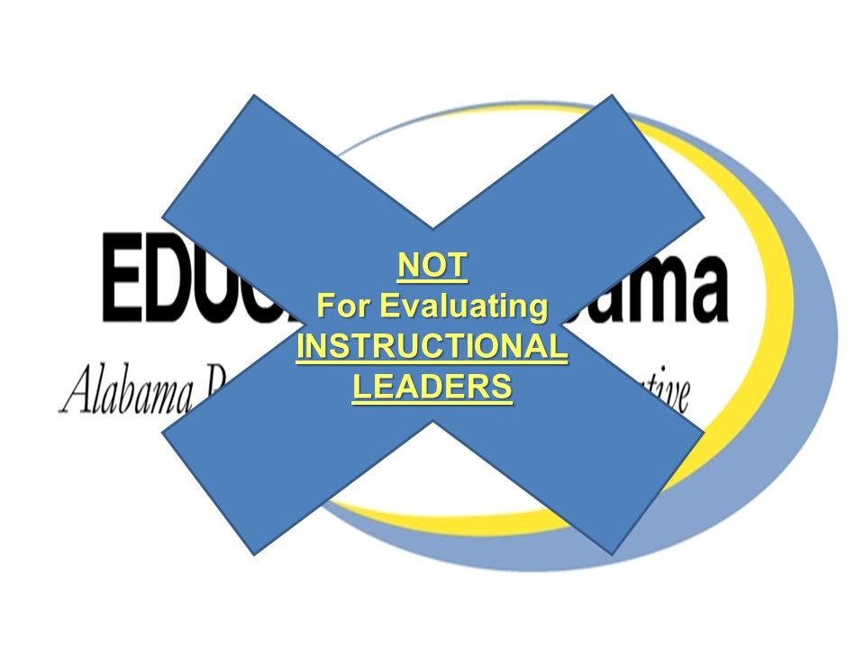 NOT For Evaluating INSTRUCTIONALLEADERS