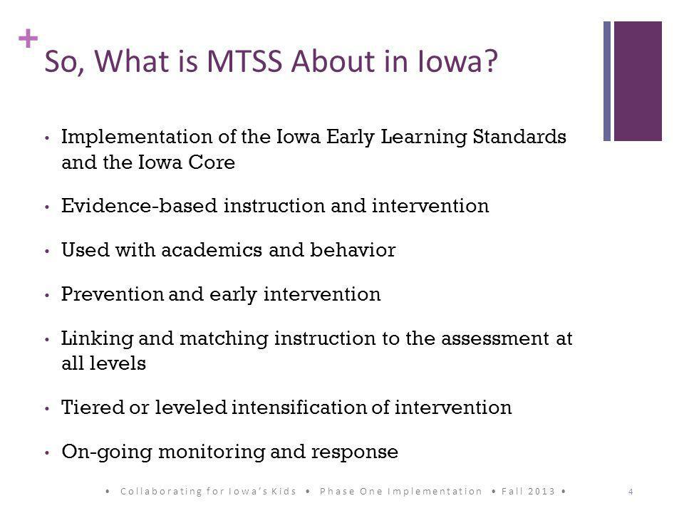 + So, What is MTSS About in Iowa.