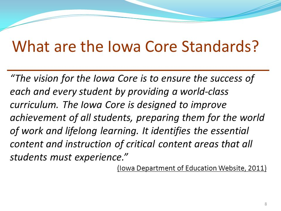 What are the Iowa Core Standards.