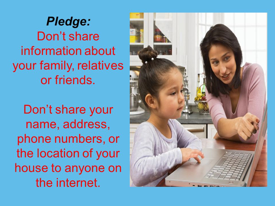 Pledge: Do not answer messages that make you feel uncomfortable, or are threatening.