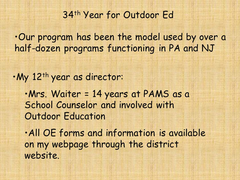 Outdoor Education Director: Michelle Waiter