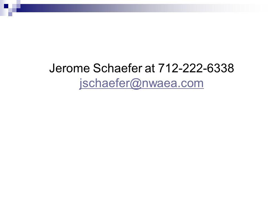 Jerome Schaefer at 712-222-6338 jschaefer@nwaea.com jschaefer@nwaea.com