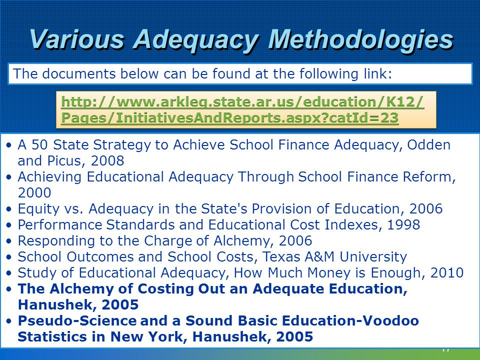 17 A 50 State Strategy to Achieve School Finance Adequacy, Odden and Picus, 2008 Achieving Educational Adequacy Through School Finance Reform, 2000 Eq
