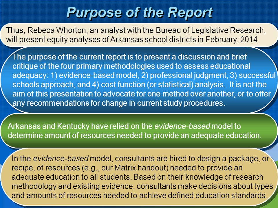 4 Purpose of the Report Thus, Rebeca Whorton, an analyst with the Bureau of Legislative Research, will present equity analyses of Arkansas school dist