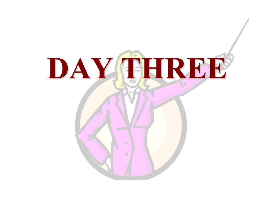 DAY THREE