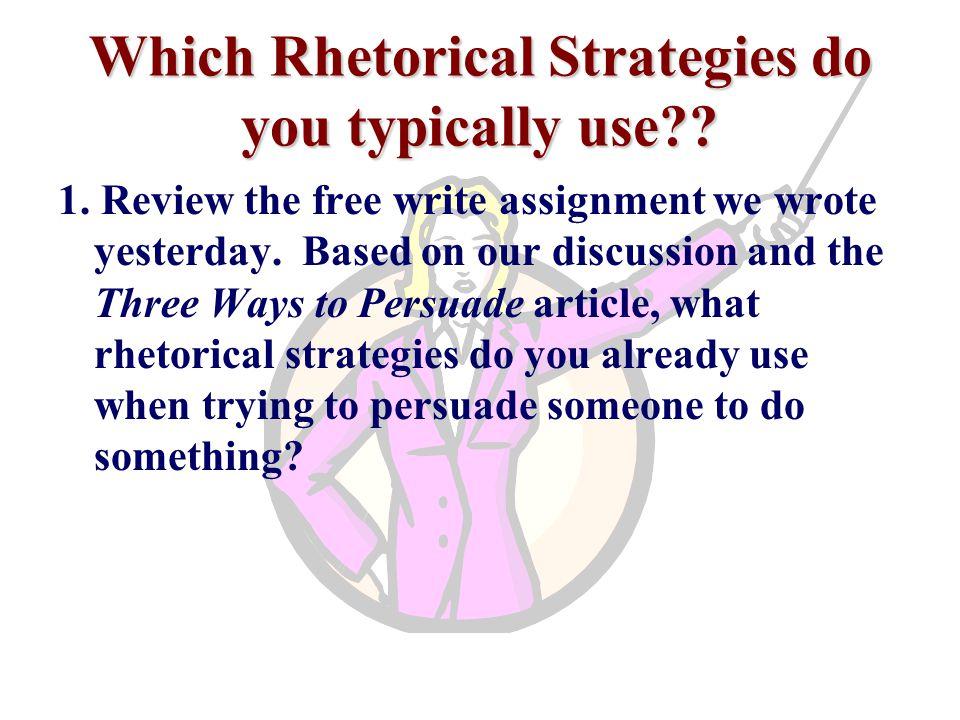 Which Rhetorical Strategies do you typically use?.