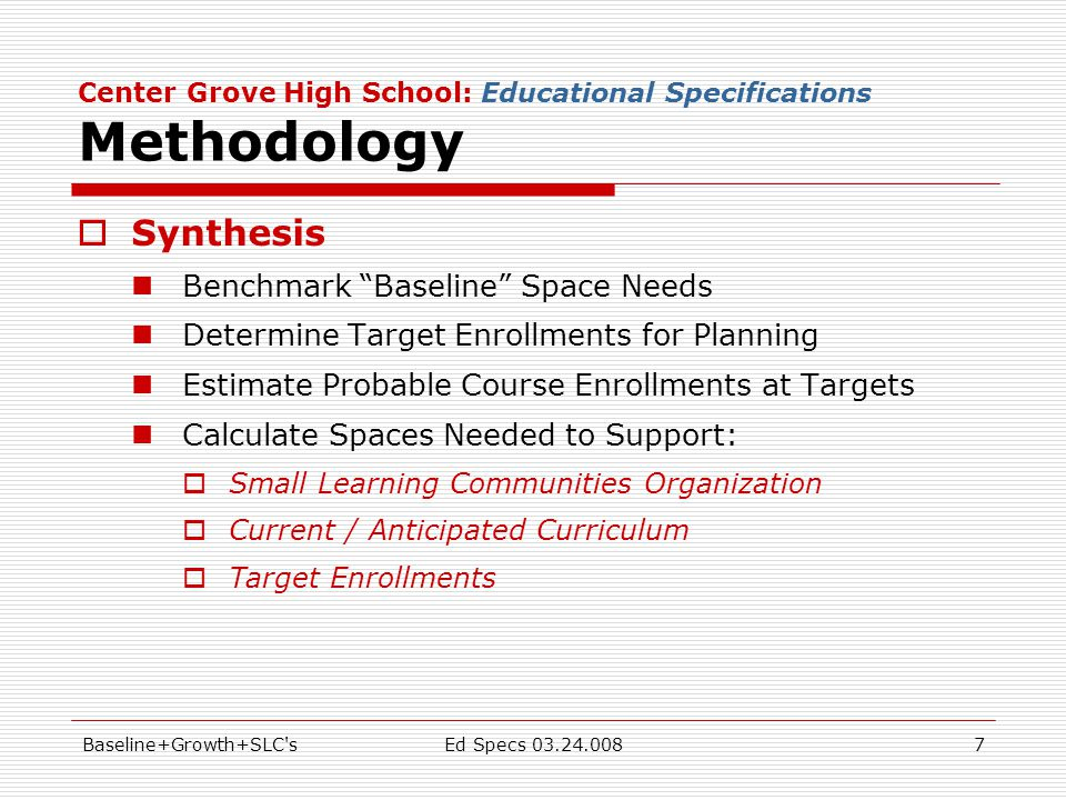 Baseline+Growth+SLC sEd Specs 03.24.00828 Space Needs Center Grove High School: Educational Specifications Business Academy: Space Needs Classroom Chemistry Lab Prep General Purpose Science Lab 2 Science Labs Computer Classroom Computer Classroom Regular Classrooms 3 English 4 Math (2) computer-based 3 Social Sciences 1 Foreign Language 11 Total Computer Classroom Computer Classroom Computer Classroom Computer Classroom Computer Classroom Computer Classroom Computer Classroom 7 Computer-Based Business Classrooms Princ.