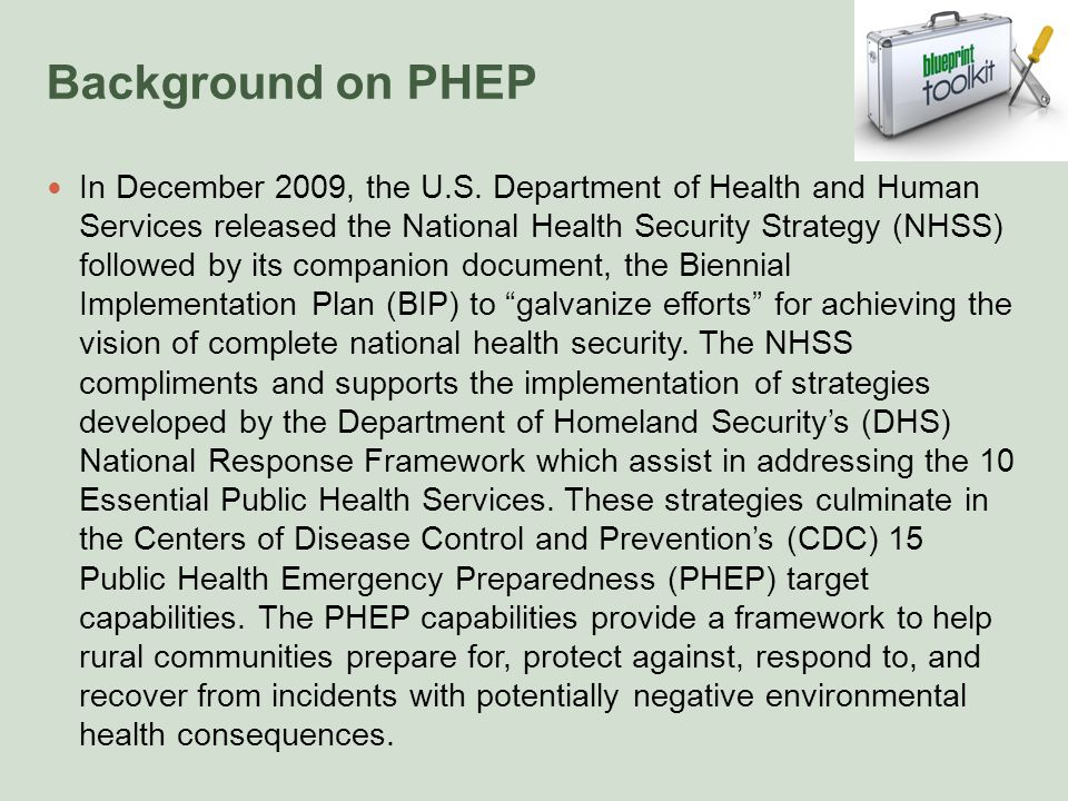 Background on PHEP In December 2009, the U.S.