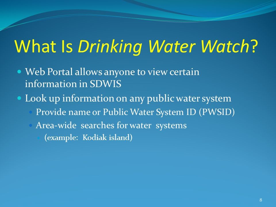 What Is Drinking Water Watch.