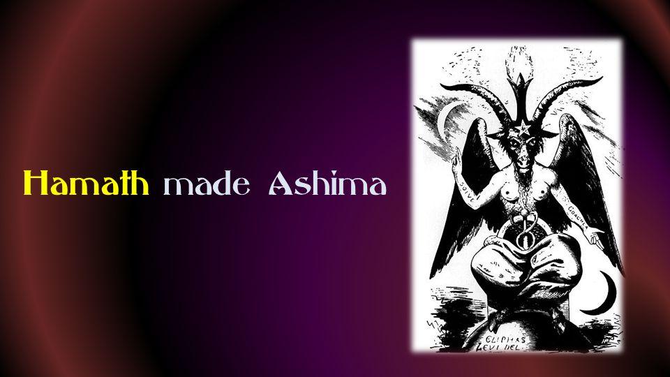 Hamath made Ashima