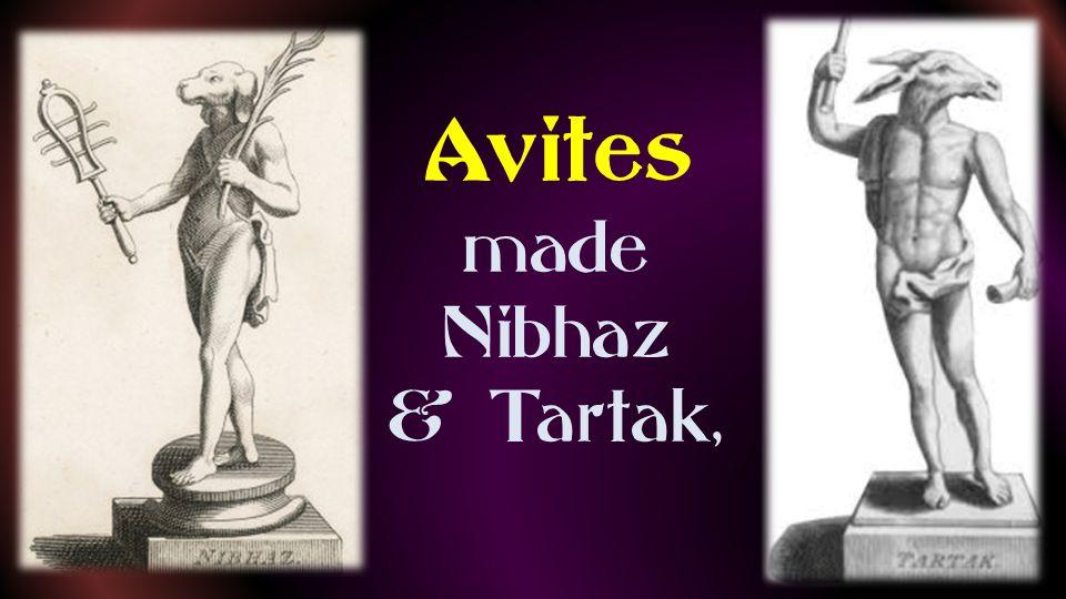 Avites made Nibhaz & Tartak,
