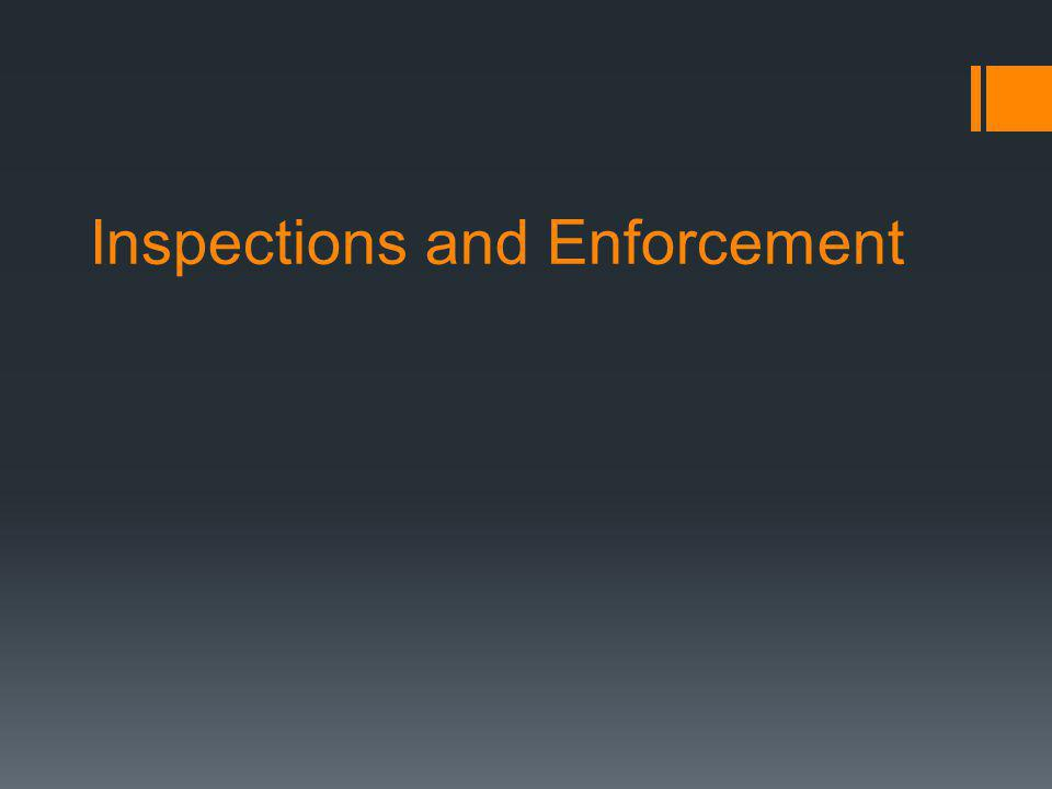Inspections and Enforcement