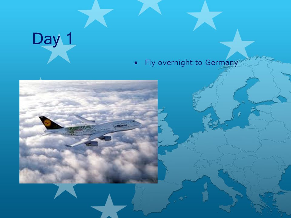 Day 1 Fly overnight to Germany