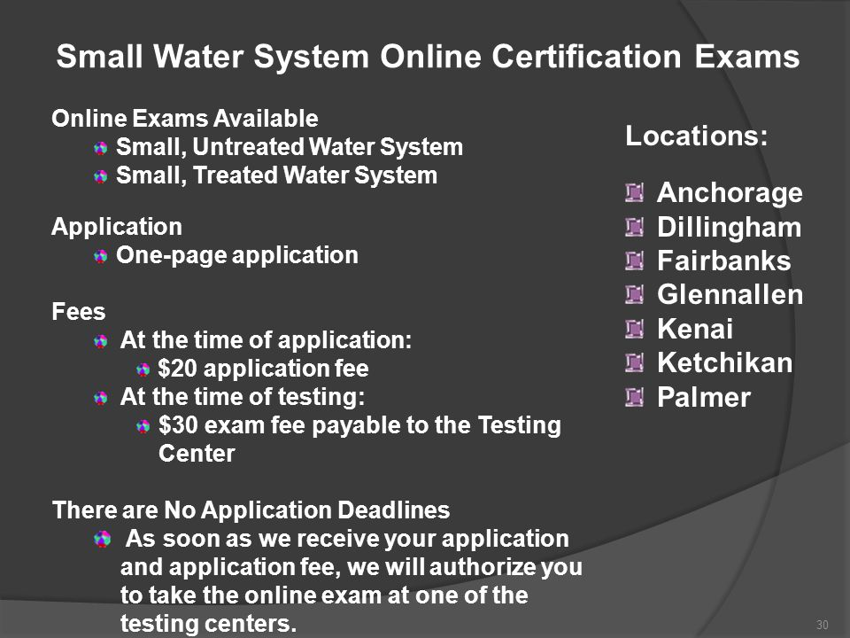 Small Water System Online Certification Exams Online Exams Available Small, Untreated Water System Small, Treated Water System Application One-page ap