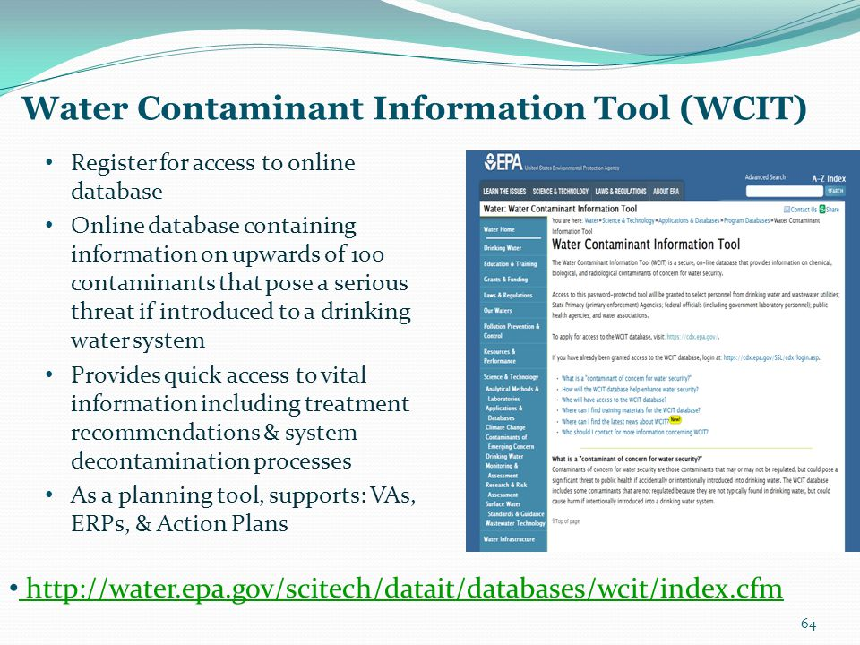 Water Contaminant Information Tool (WCIT) Register for access to online database Online database containing information on upwards of 100 contaminants