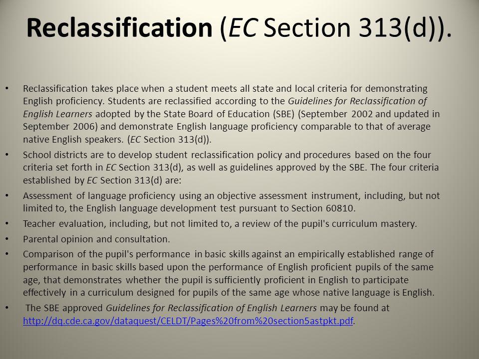 Reclassification (EC Section 313(d)).