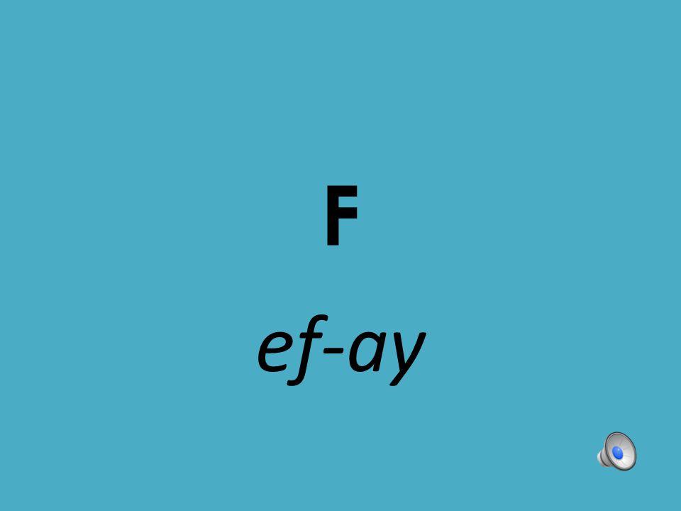 F ef-ay