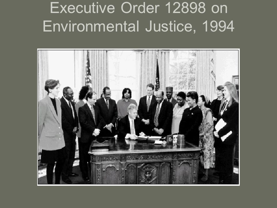 Executive Order 12898 on Environmental Justice, 1994