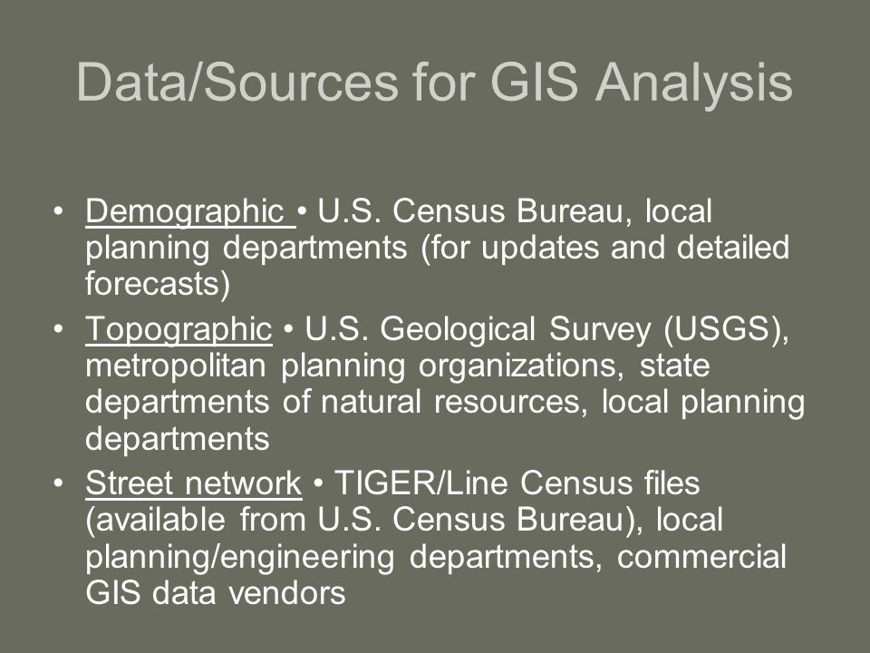 Data/Sources for GIS Analysis Demographic U.S.