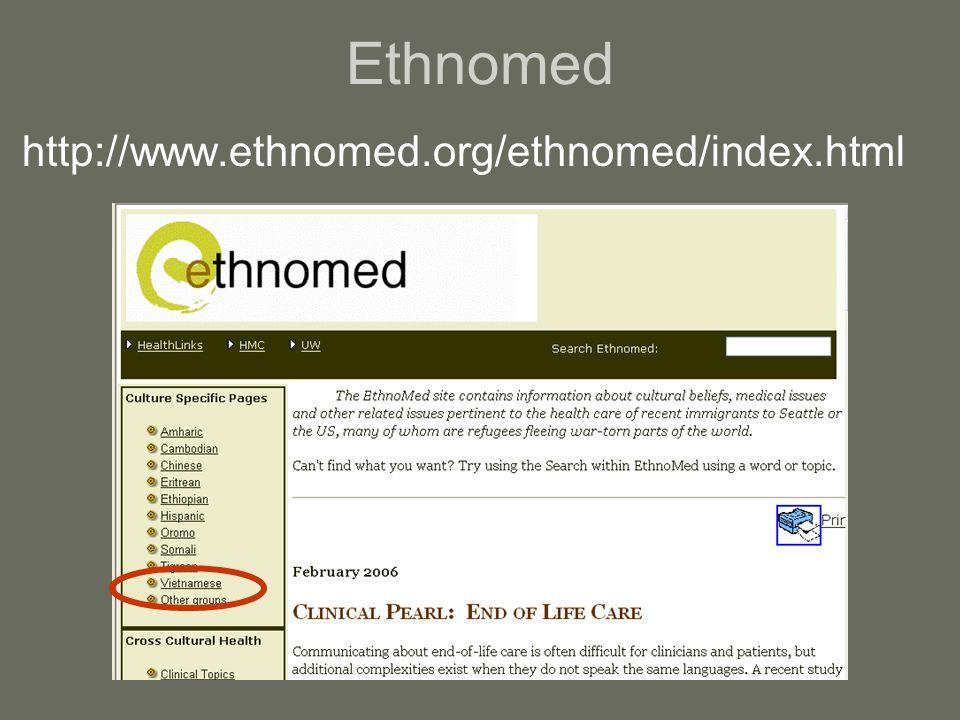 Ethnomed http://www.ethnomed.org/ethnomed/index.html