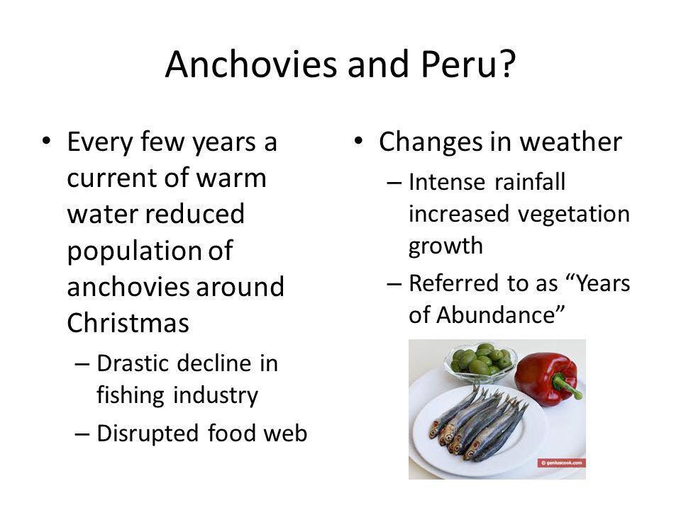 Anchovies and Peru.