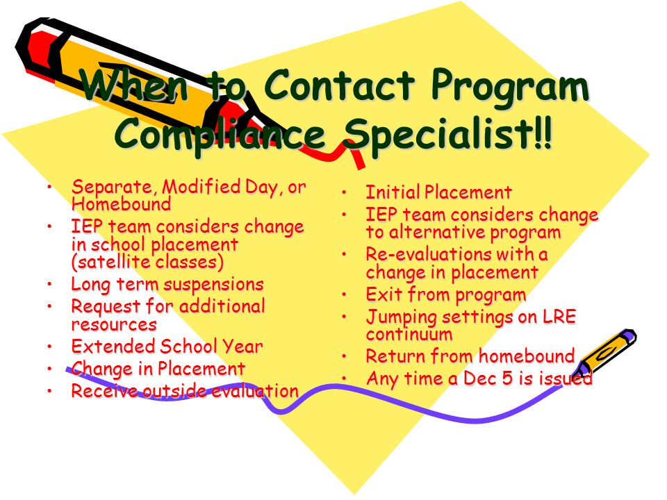 When to Contact Program Compliance Specialist!.