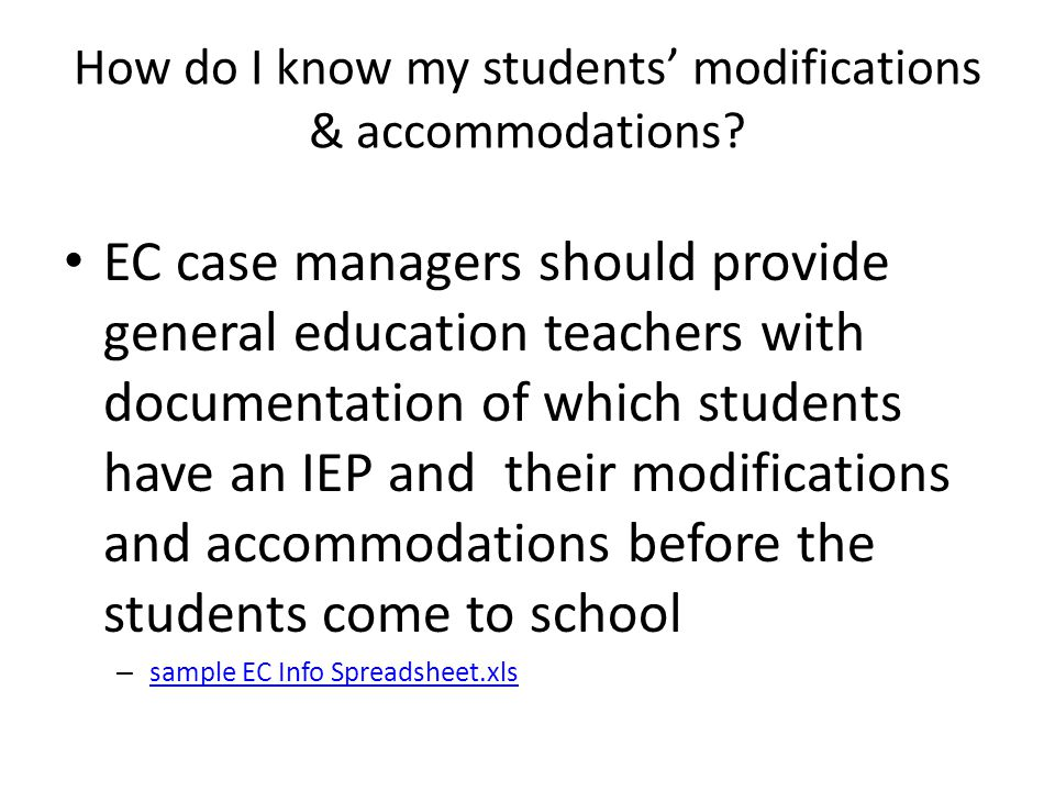 How do I know my students' modifications & accommodations.