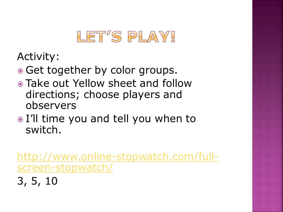 Activity:  Get together by color groups.