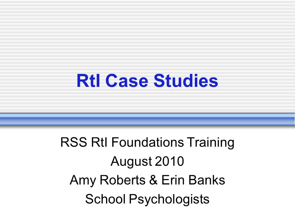 RtI Team Break into school-specific groups Assign responsibilities to each member:  Student's Regular Education Teacher  RtI Chairperson  Administrator  EC Teacher  Regular Education Teacher