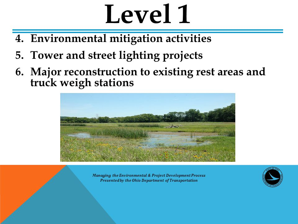 4. Environmental mitigation activities 5. Tower and street lighting projects 6.