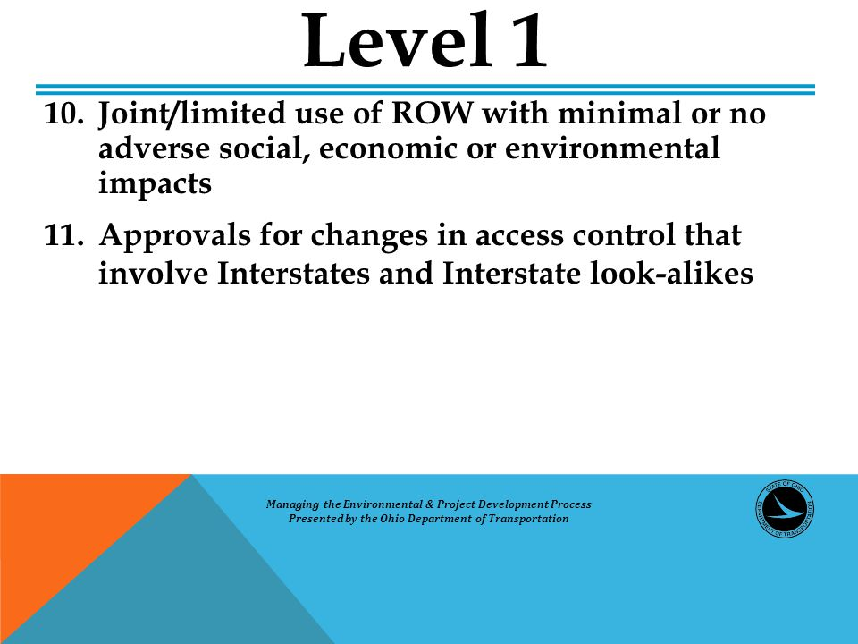 10.Joint/limited use of ROW with minimal or no adverse social, economic or environmental impacts 11.