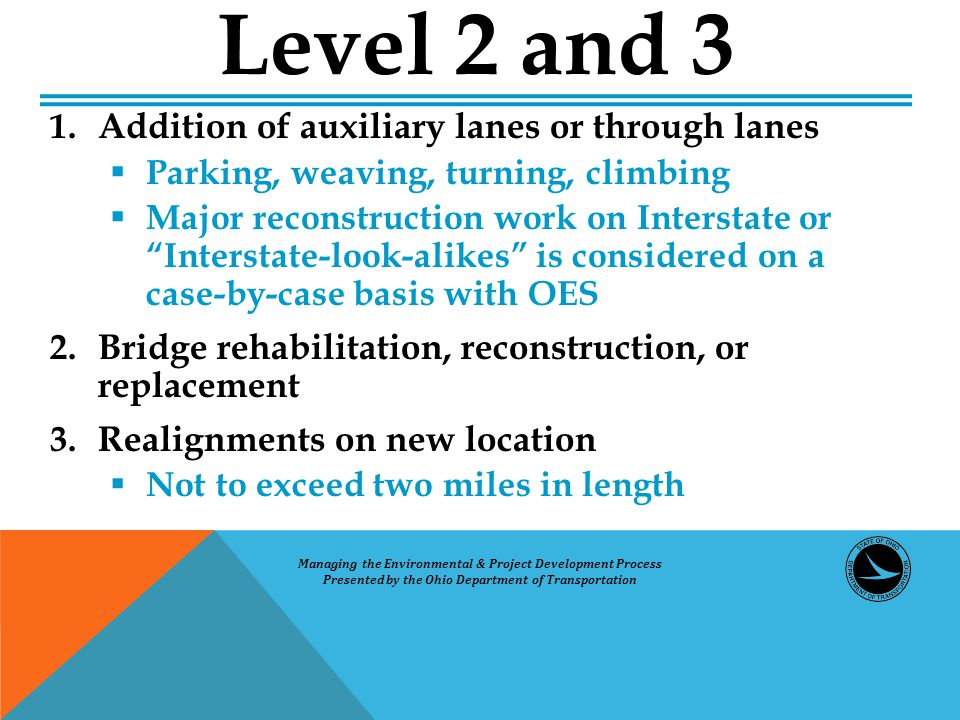 """1. Addition of auxiliary lanes or through lanes  Parking, weaving, turning, climbing  Major reconstruction work on Interstate or """"Interstate-look-al"""