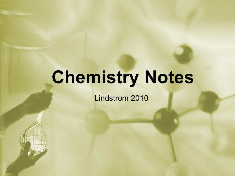 Chemistry Notes Lindstrom 2010