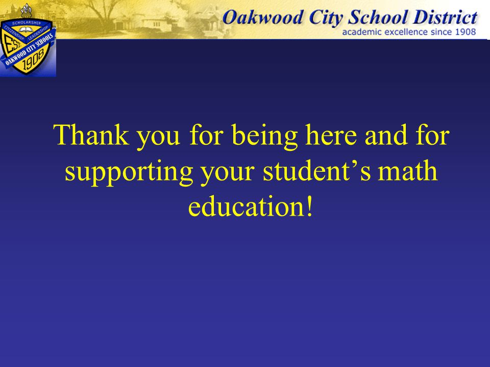 Thank you for being here and for supporting your student's math education!