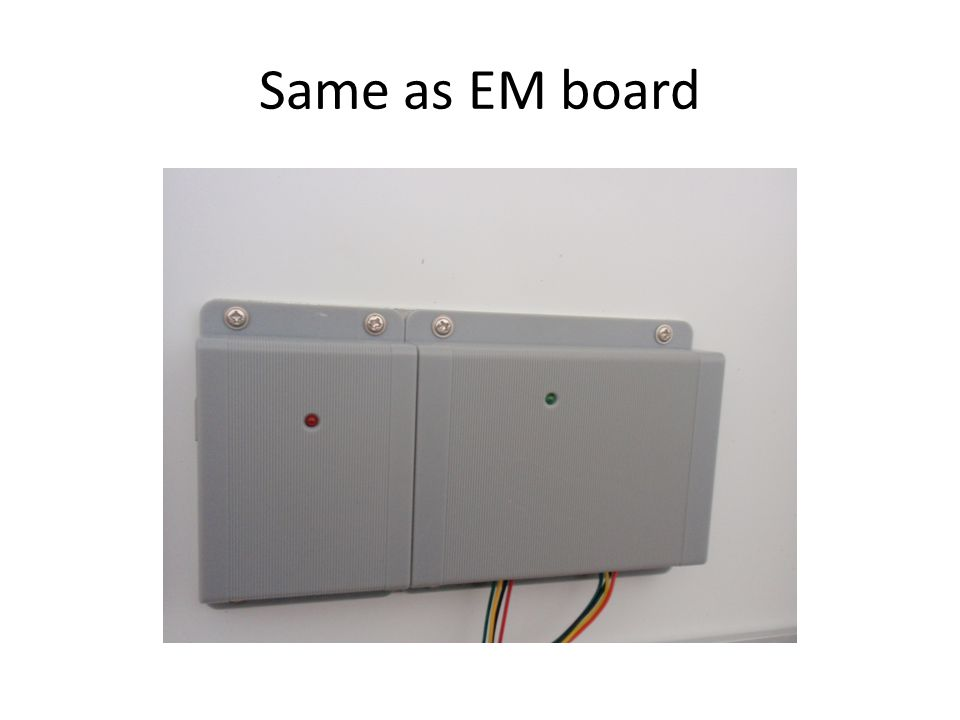 Same as EM board