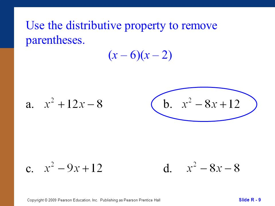 Slide R - 10 Copyright © 2009 Pearson Education, Inc.