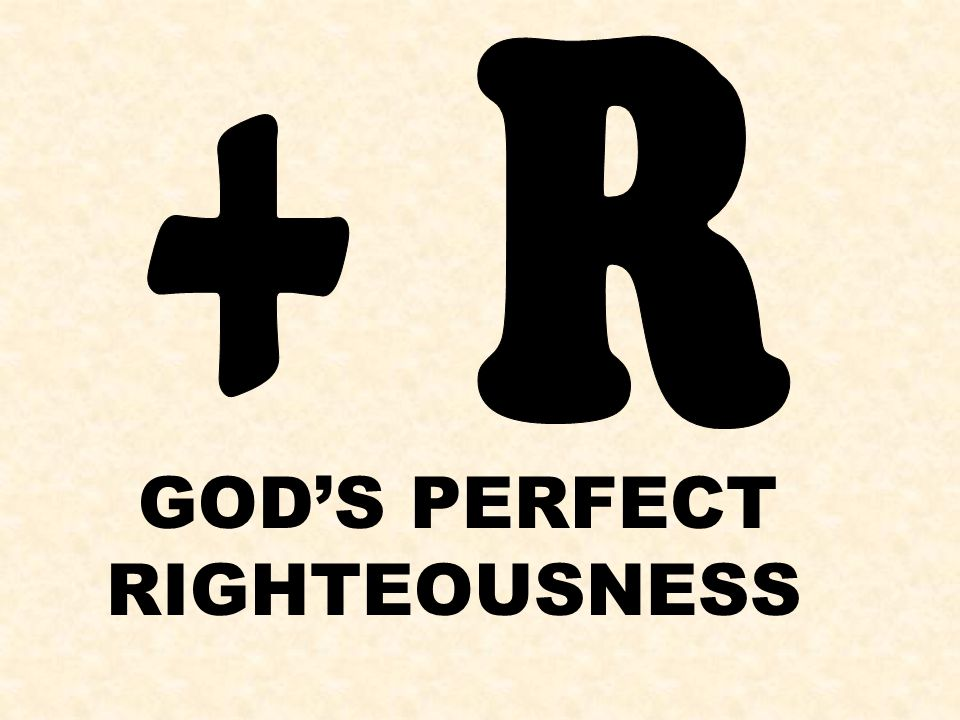 GOD'S PERFECT RIGHTEOUSNESS