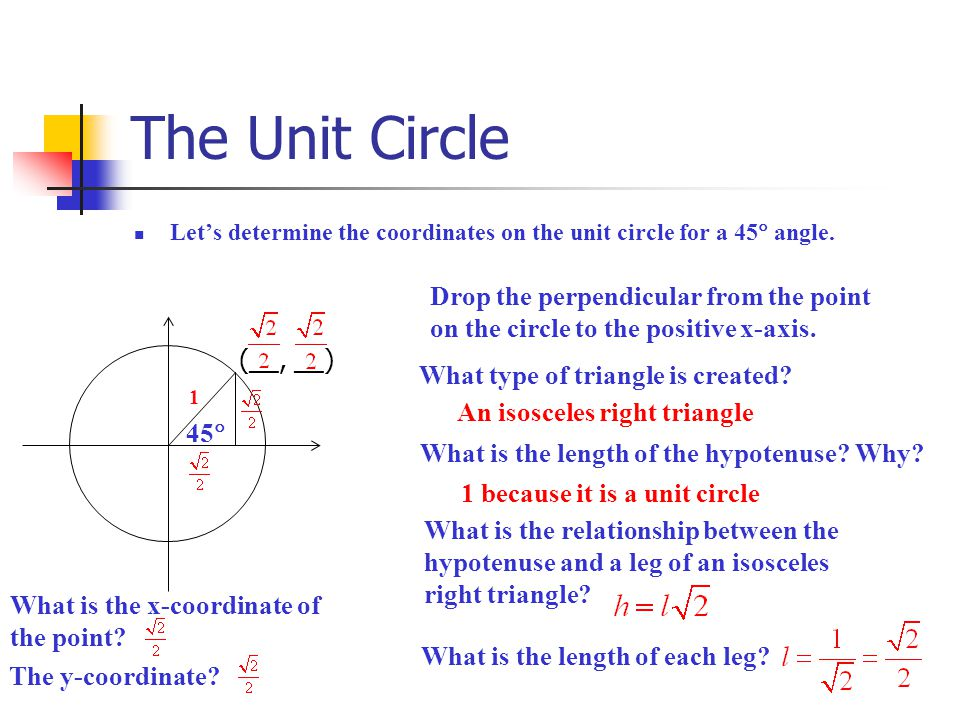 The Unit Circle 135  (__, __) What would be the coordinates of the point on the circle if we draw a 135  angle.