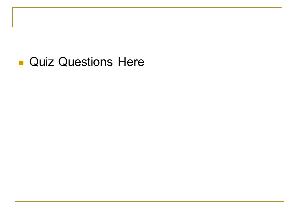 Quiz Questions Here