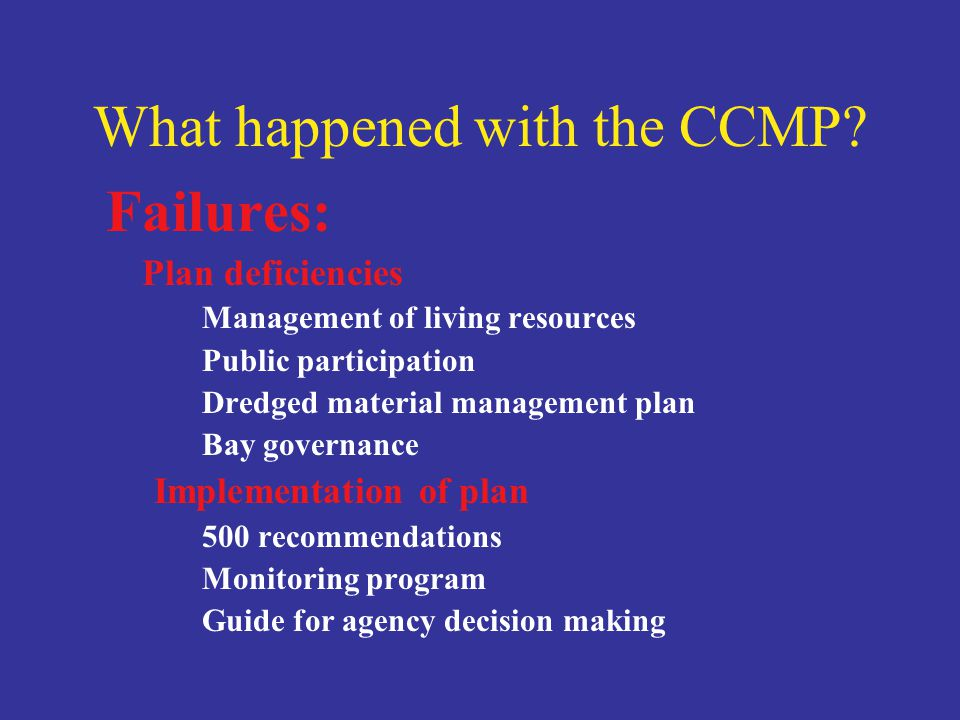 What happened with the CCMP.