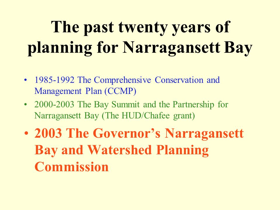 Bay Planning process Bay Summit/ PNB Assess  Set goals  Plan Implement Monitor Oversight