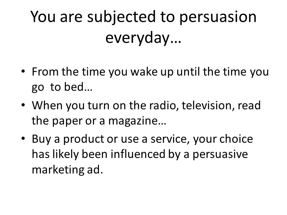 Persuasive writing is… Writing that sets out to influence or change an audience's thoughts or actions