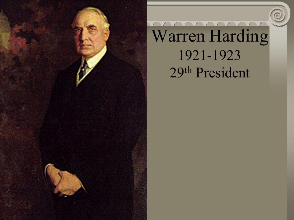 Woodrow Wilson 1913-1921 28 th President